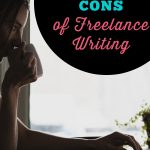 Freelance Writing Pros & Cons