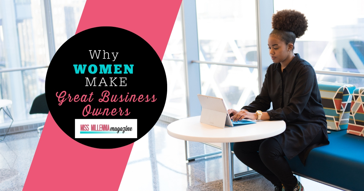 Why Women Make Great Business Owners