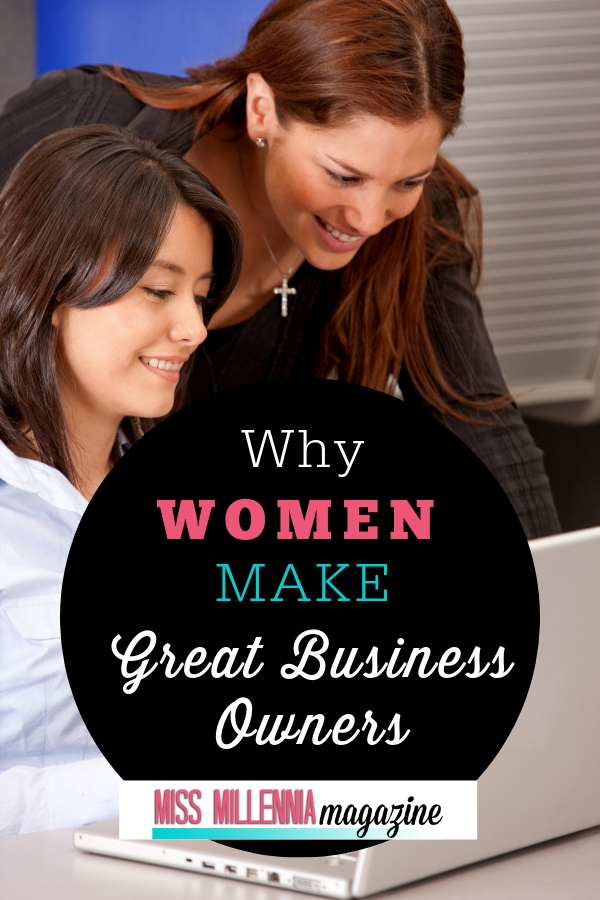 Women Make Good Business Owners