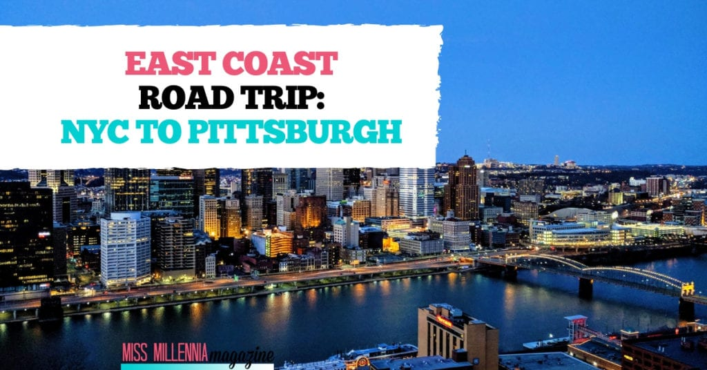 East Coast road trip – NYC to Pittsburgh fb