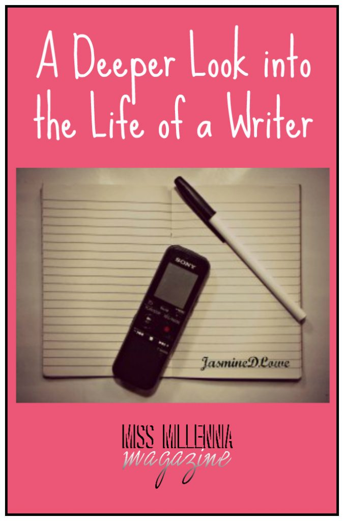 A Deeper Look into the Life of a Writer