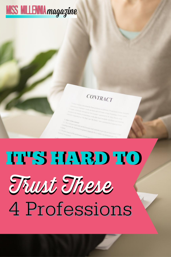 It's Hard To Trust These 4 Professions