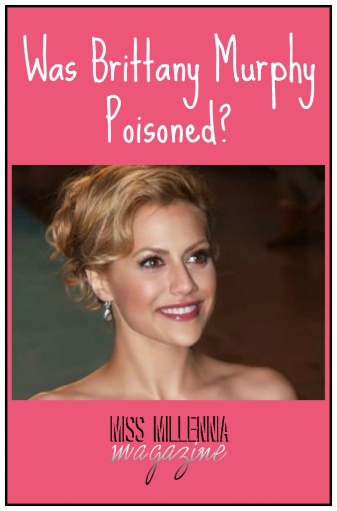 Was Brittany Murphy Poisoned?