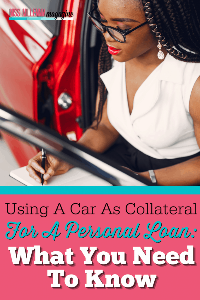Using A Car As Collateral For A Personal Loan: What You Need To Know