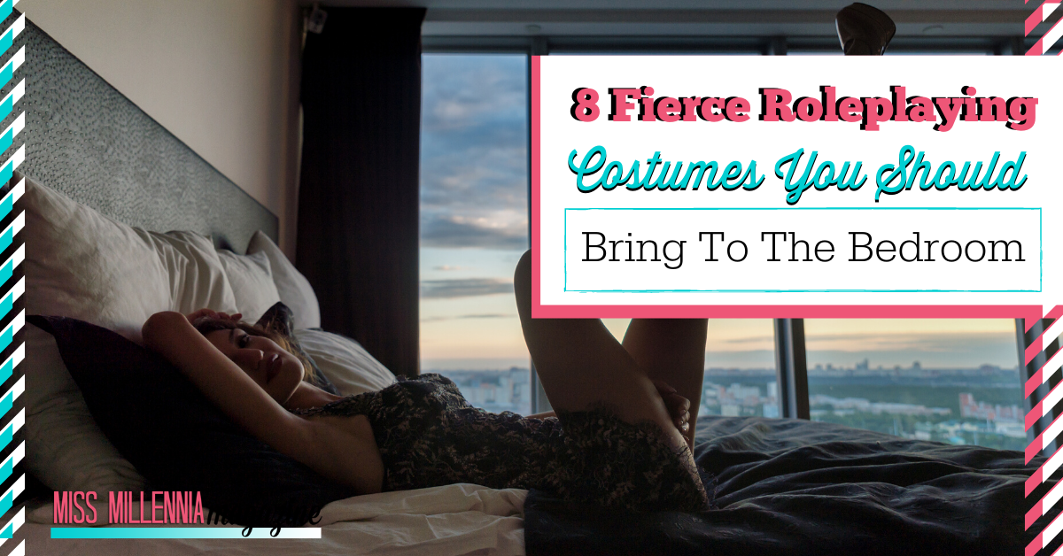 8 Fierce Roleplaying Costumes You Should Bring to the Bedroom