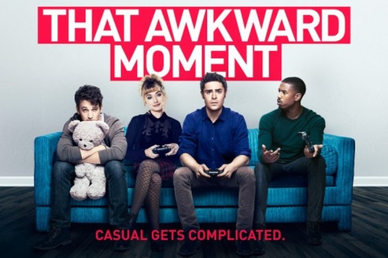 That Awkward Moment Poster That Awkward Moment Poster