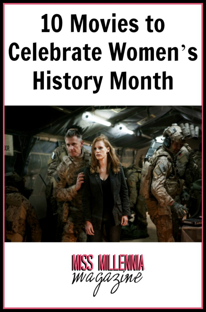 10 Movies to Celebrate Women's History Month