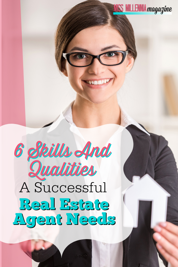 6 Skills and Qualities a Successful Real Estate Agent Needs