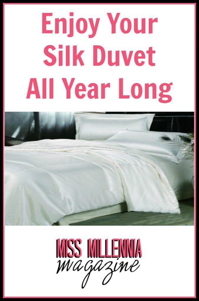 Enjoy Your Silk Duvet All Year Long