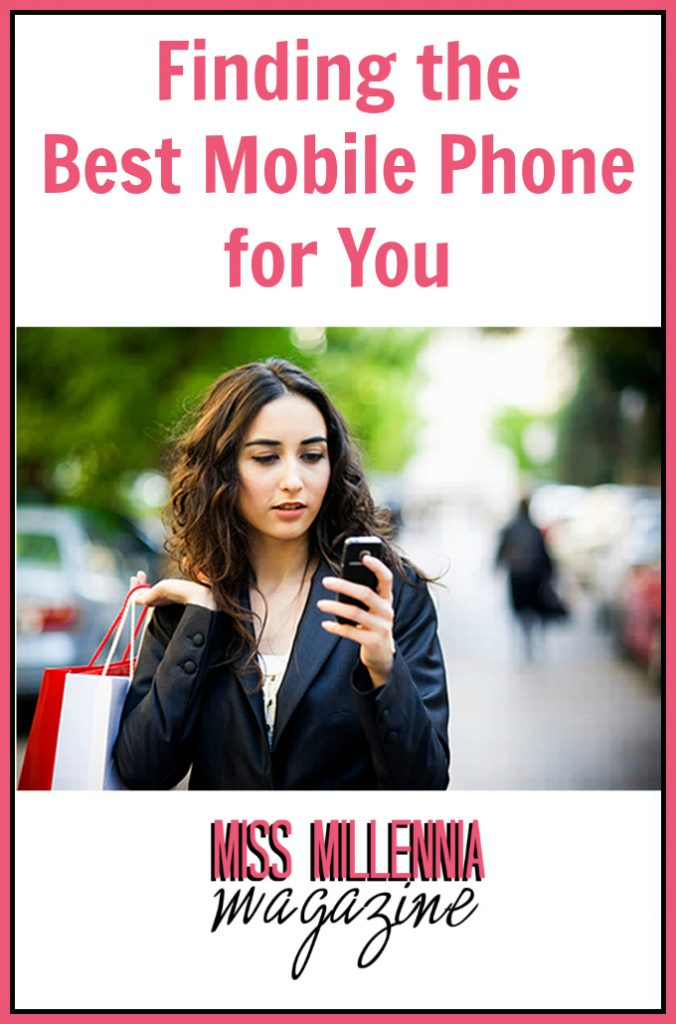 Finding the Best Mobile Phone for You