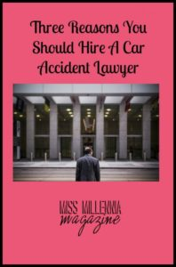 Three Reasons You Should Hire A Car Accident Lawyer