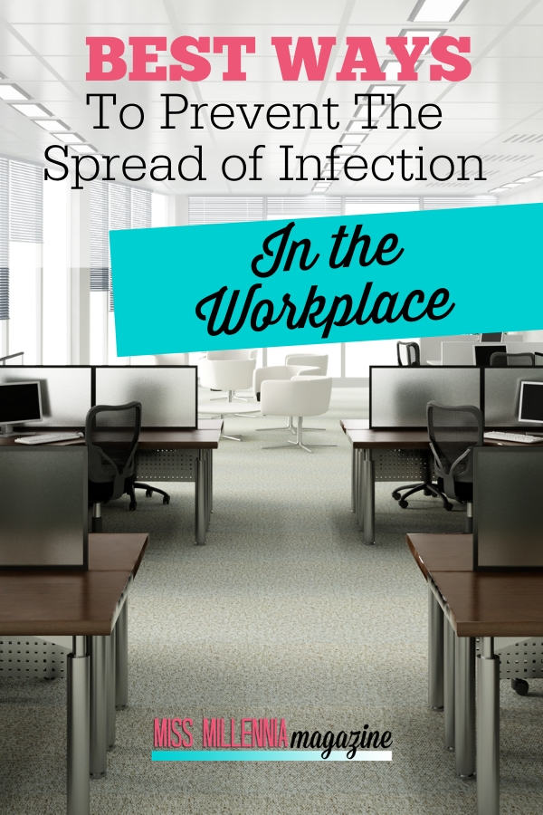 Best Ways to Prevent the Spread of Infection in the Workplace