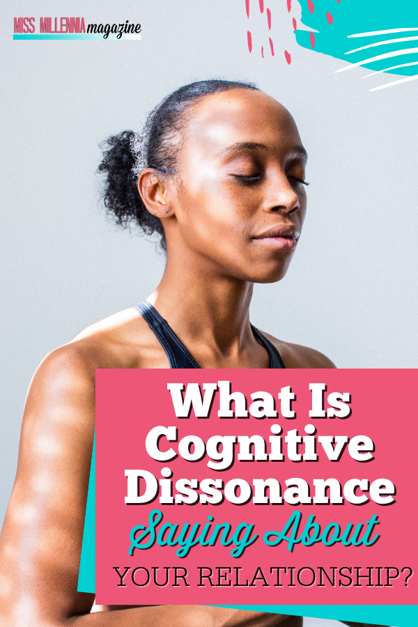 What Is Cognitive Dissonance Saying About Your Relationship?