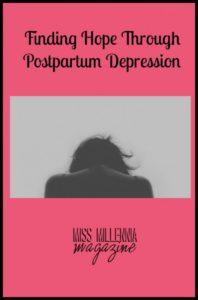 Finding Hope Through Postpartum Depression