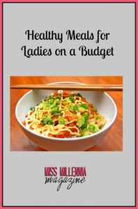 Healthy Meals for Ladies on a Budget
