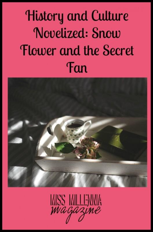 snow flower and the secret fan 2 essay