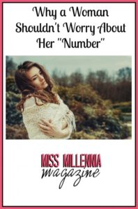 "Why a Woman Shouldn't Worry About Her ""Number"""