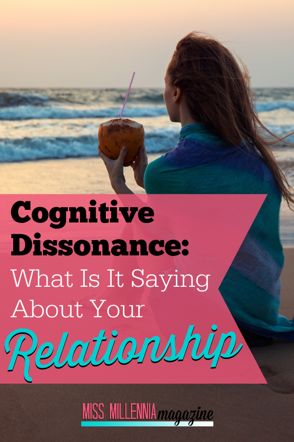 Cognitive Dissonance: What Is It Saying about your Relationship?