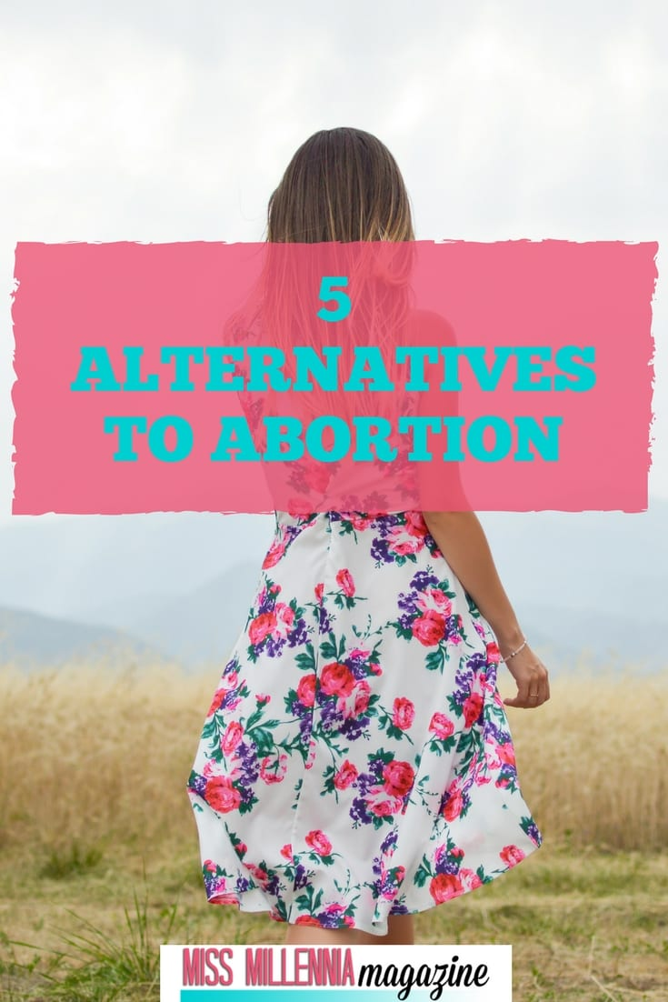 Unplanned pregnancy? Considering abortion? Consider all your options before making a choice. There are many alternatives when it comes to an unplanned baby.