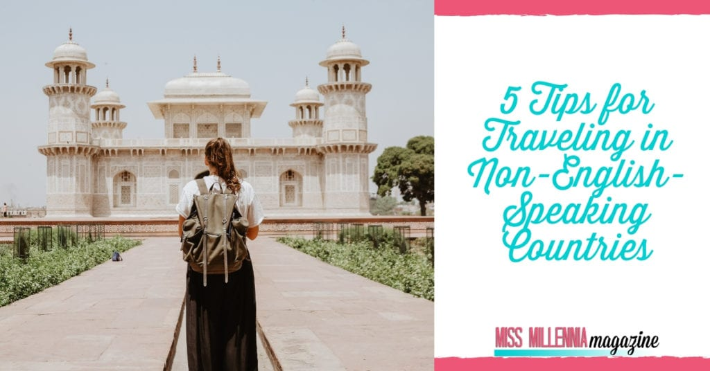 5 Tips for Traveling in Non-English-Speaking Countries fb