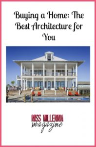 Buying a Home The Best Architecture for You