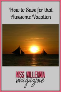 How to Save for that Awesome Vacation
