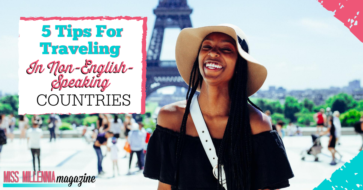 5 Tips for Traveling in Non-English-Speaking Countries