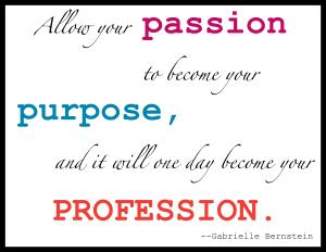 passion-to-purpose-to-profession