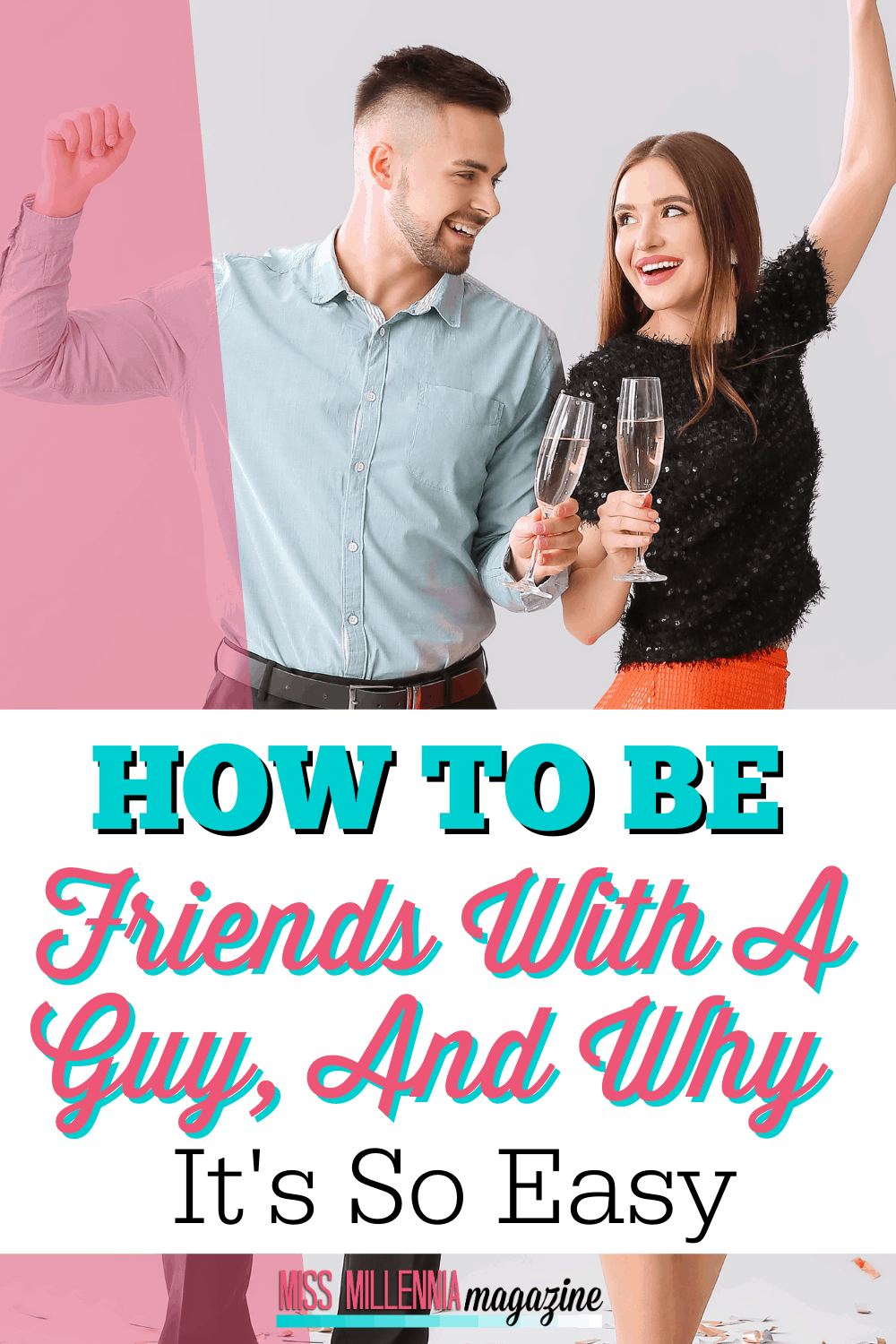 How To Be Friends With A Guy, And Why It's So Easy