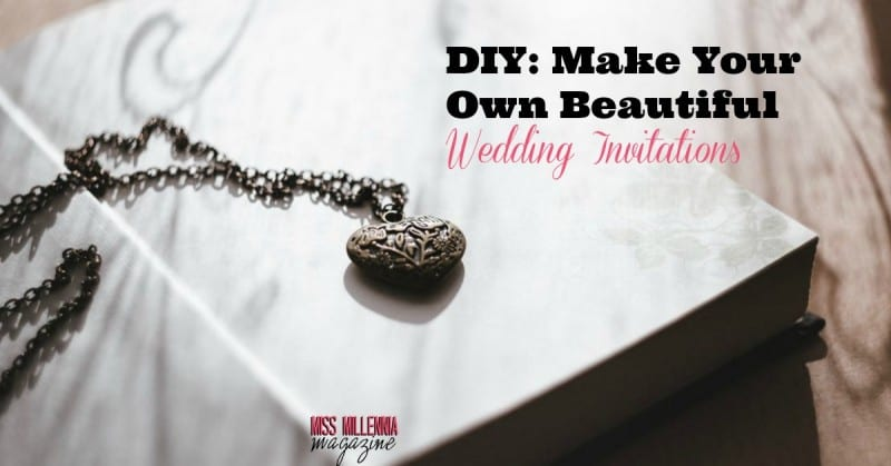 Create Your Own Wedding Invitations: DIY: Make Your Own Beautiful Wedding Invitations