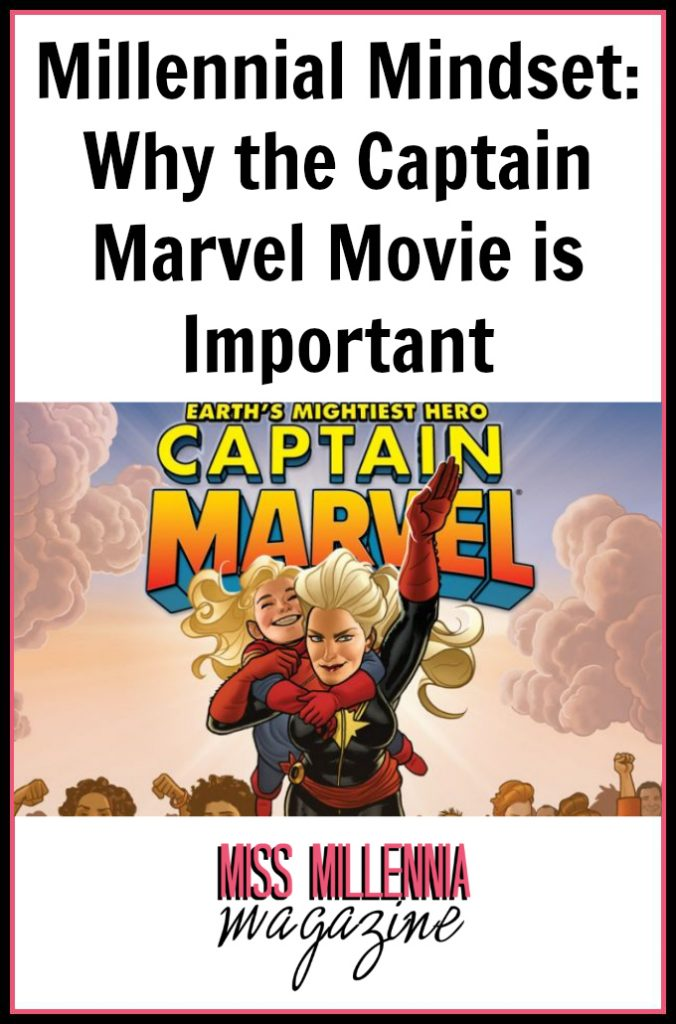 Millennial Mindset: Why the Captain Marvel Movie is Important