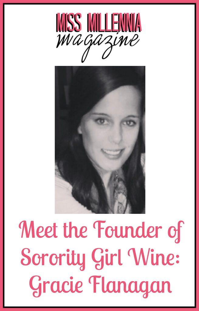 Founder of Sorority Girl Wine Gracie Flanagan