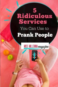5 Services to Prank Peoples