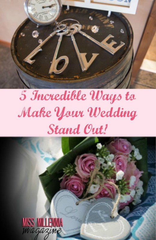 5 Incredible Ways to Make Your Wedding Stand Out! Collage