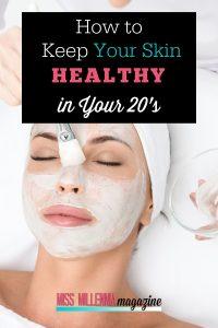 Keep Your Skin Healthy