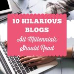 10 Hilarious Blogs