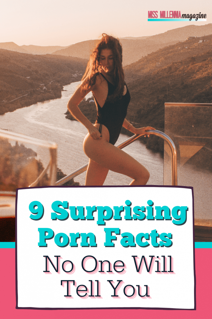9 Surprising Porn Facts No One Will Tell You