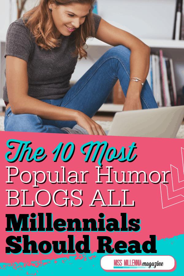 The 10 Most Popular Humor Blogs All Millennials Should Read