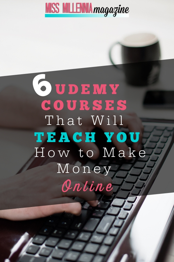 6 Courses for making Money Online