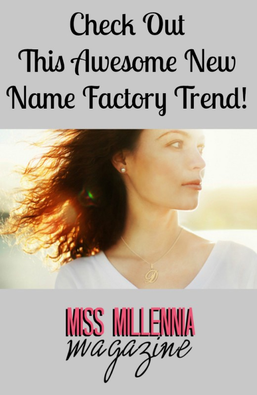 Check Out This Awesome New Name Factory Trend!