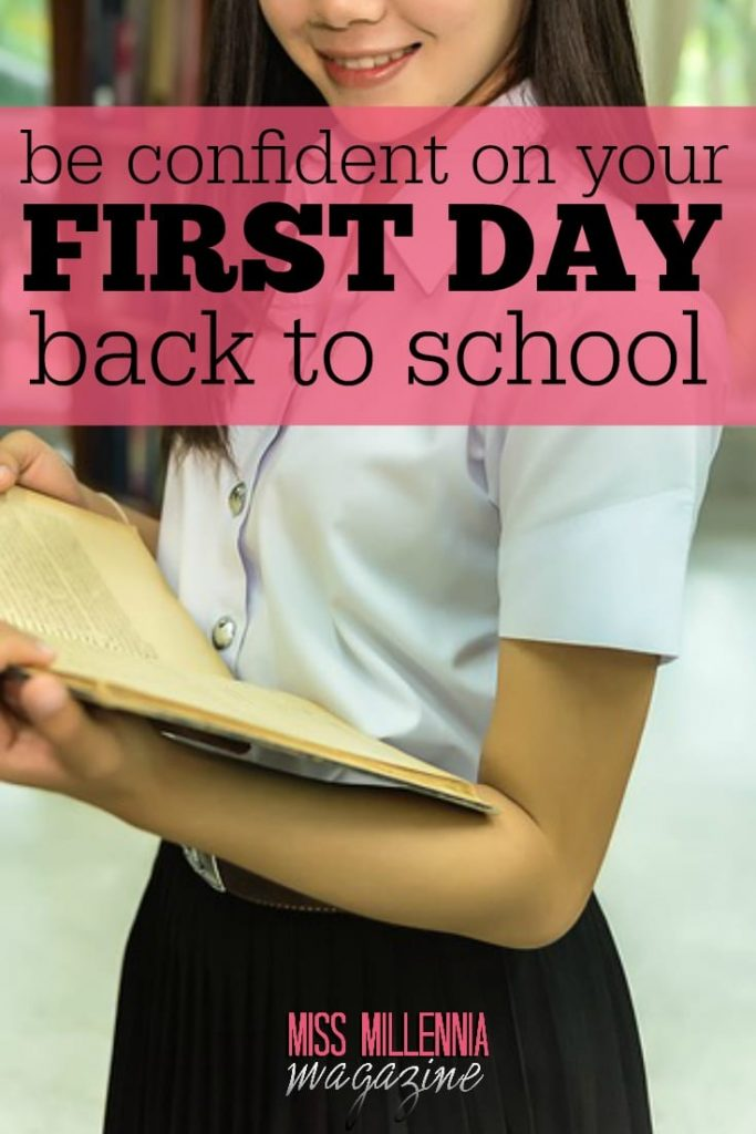 You only need one thing to feel confident on your first day back to school...and it may not be what you think it is.