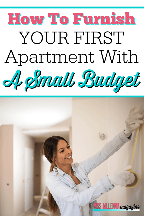 How To Furnish Your First Apartment With A Small Budget