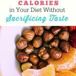 4 Ways to Cut Calories