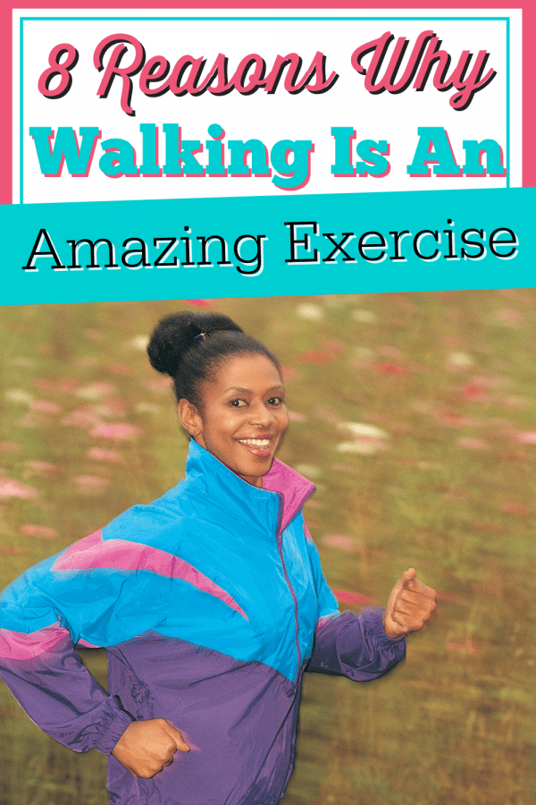 8 Reasons Why Walking Is An Amazing Exercise