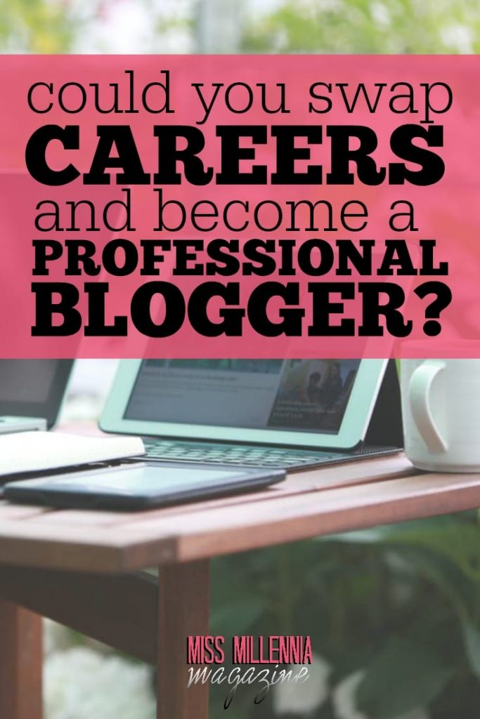 Ready to ditch your old career to become a professional blogger? Read this article to see if it's possible for you! Hint: it probably is.