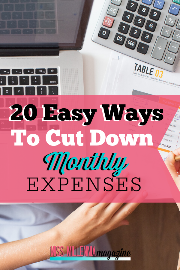 20 Easy Ways to Cut Down Monthly Expenses