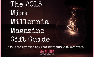 2015 miss millennia magazine ultimate gift guide