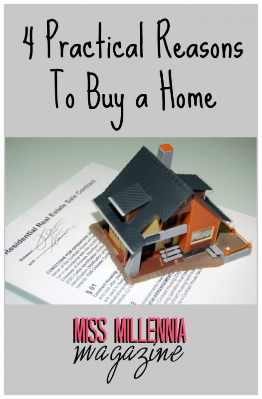 4 Practical Reasons To Buy a Home