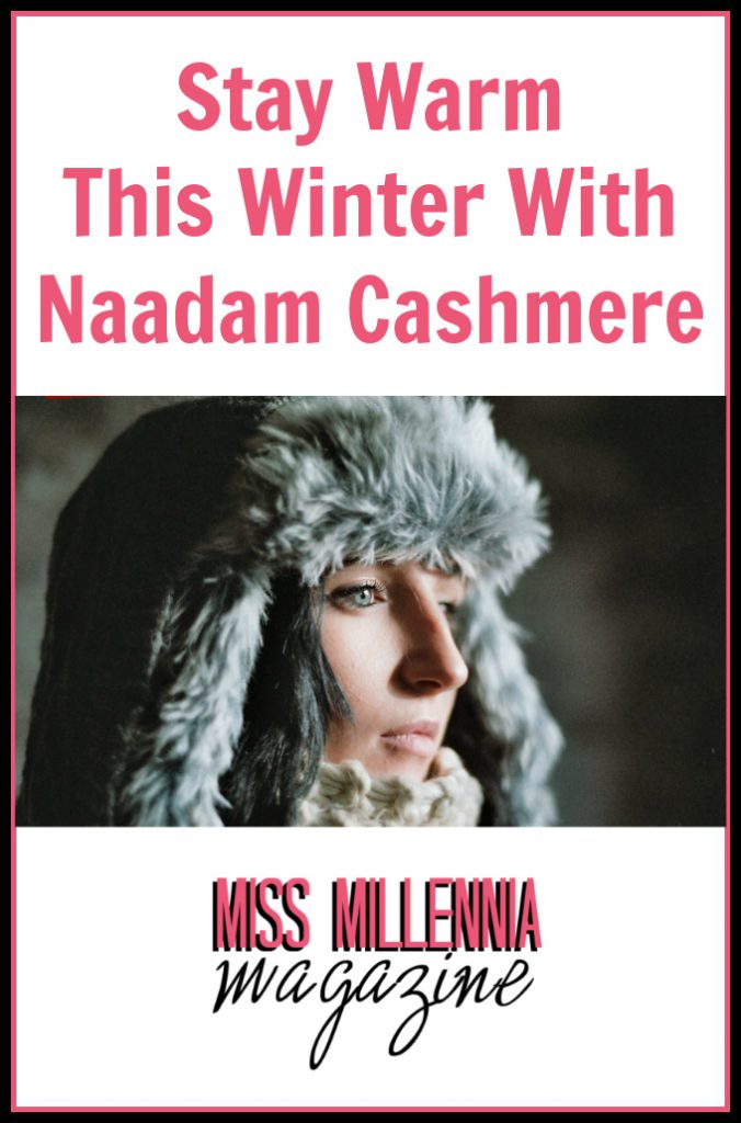 Stay Warm This Winter With Naadam Cashmere