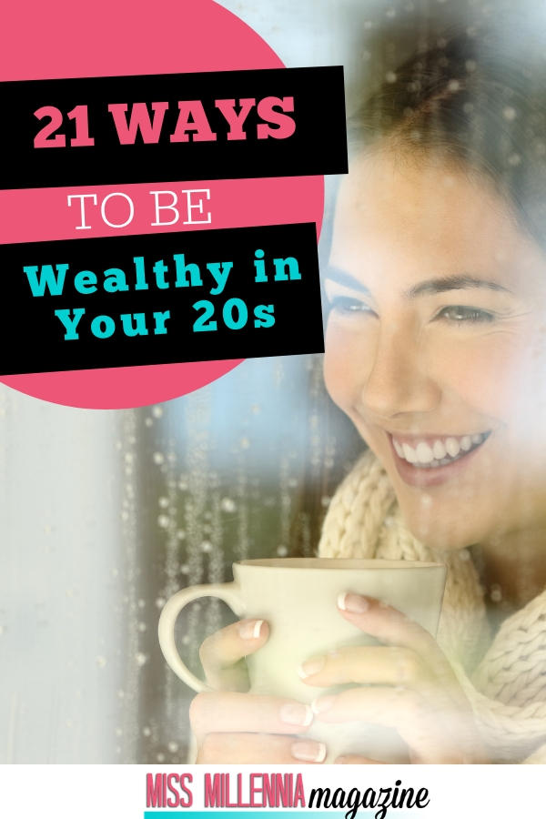 21 Ways to be Wealthy in 20's